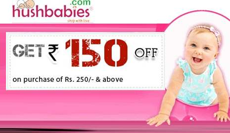 Get Rs.150 Discount on Purchase Rs.250 & above from Hushbabies