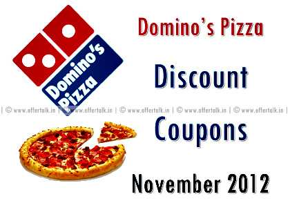 Domino's Pizza Discount Coupon November 2012
