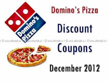 Domino's Pizza Discount Coupon December 2012